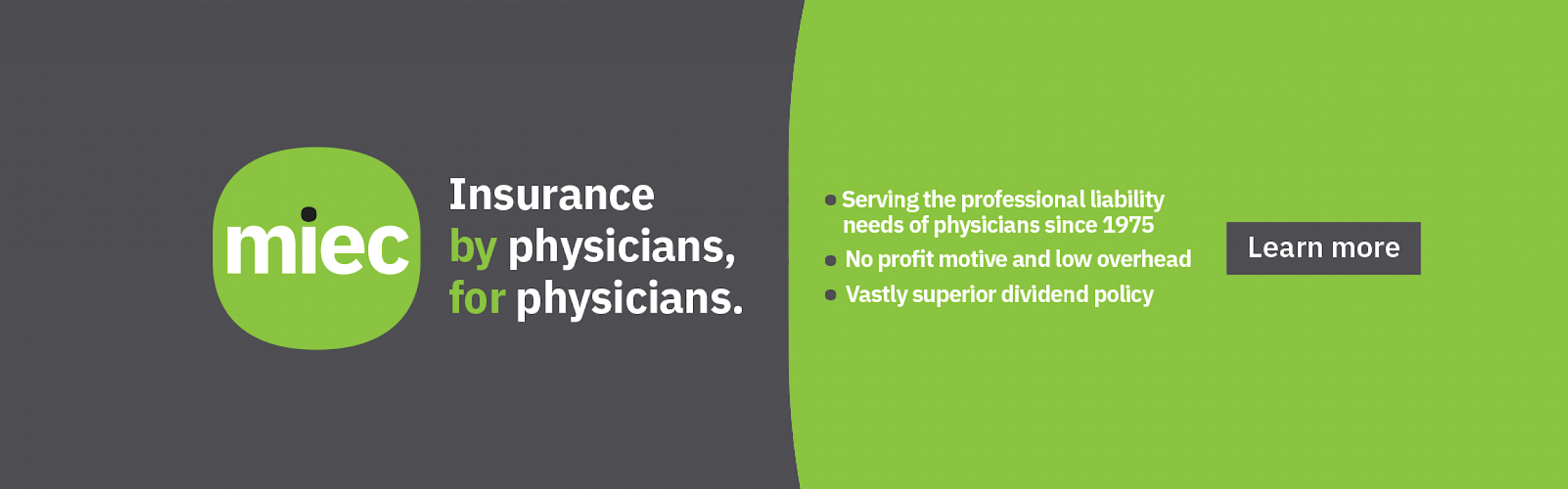 MIEC | Physician owned | Physician driven | Physician focused